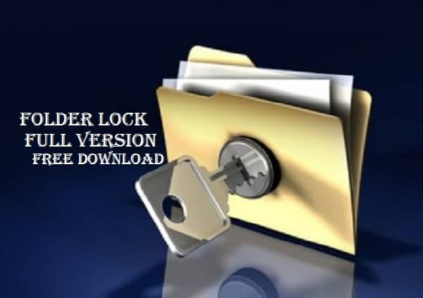 Folder Lock Crack Serial Number All Version Latest
